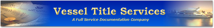 Coast Guard Vessel Documentation and Title Services by Vessel Title Services